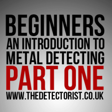 Metal detecting for beginners part one